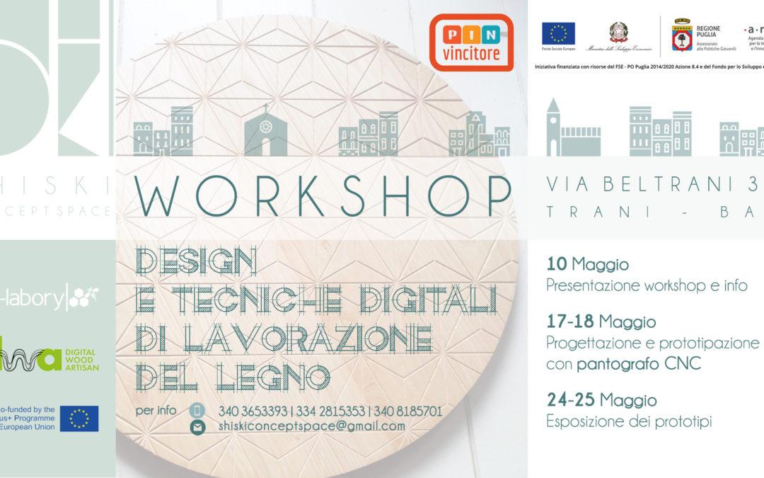 """Workshop base di """"Progettazione e tecniche digitali di lavorazione del legno"""""""