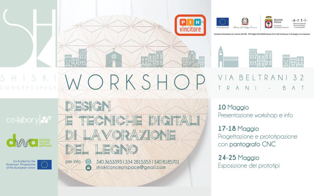 """Workshop """"Progettazione e tecniche digitali di lavorazione del legno"""""""