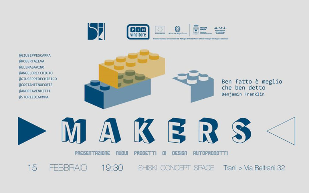 MAKERS…DESIGN IN AUTOPRODUZIONE